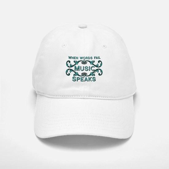 Music Speaks Baseball Baseball Baseball Cap