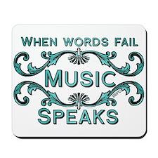 Music Speaks Mousepad