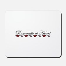Romantic At Heart Mousepad