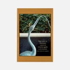 Fountain Quote Rectangle Magnet