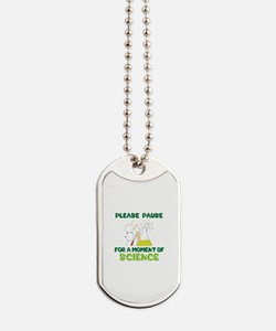 Please Pause Dog Tags