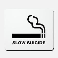 Slow Suicide Mousepad