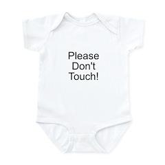 Please Don't Touch Infant Bodysuit