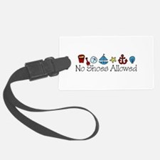No Shoes Allowed Luggage Tag