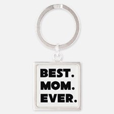 Best Mom Ever Keychains
