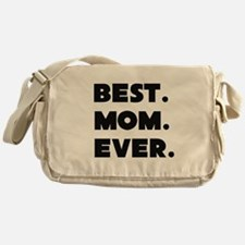 Best Mom Ever Messenger Bag