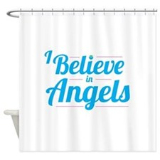 I Believe In Angels - Shower Curtain