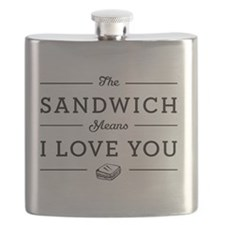 The Sandwich Means I Love You Flask