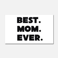 Best Mom Ever Car Magnet 20 x 12