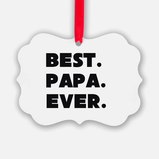 Best Papa Ever Ornament