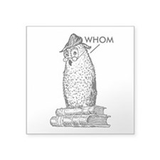 "Grammar Owl Says Whom Square Sticker 3"" x 3"""