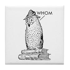Grammar Owl Says Whom Tile Coaster