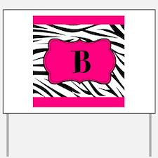Personalizable Hot Pink Black Zebra Yard Sign
