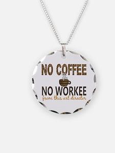 Art Director No Coffee No Wo Necklace