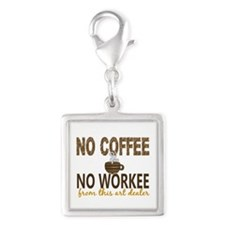Art Dealer No Coffee No Worke Silver Square Charm