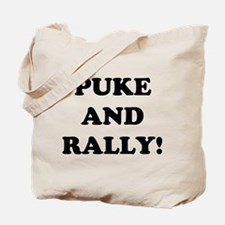 Puke & Rally<br> Tote Bag