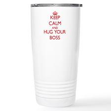 Keep Calm and HUG your Boss Travel Mug