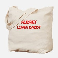 Audrey Loves Daddy Tote Bag