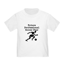 Future Professional Soccer Star T-Shirt