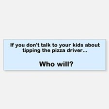 Pizza Driver Bumper Bumper Bumper Sticker