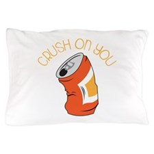 Crush On You Pillow Case