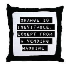 Change Is Inevitable Throw Pillow
