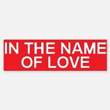 stop in the name of love Bumper Car Car Sticker