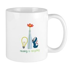 Reusing Is Recycling Mugs