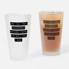 Are You From Tennessee Drinking Glass