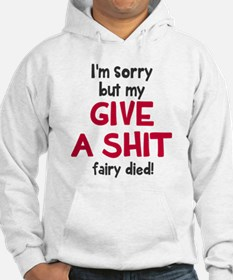 Give a shit fairy Hoodie