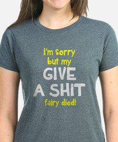Give a shit fairy T-Shirt