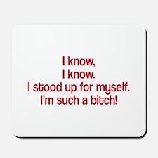 I know I know Mousepad