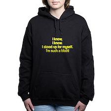 I know I know Women's Hooded Sweatshirt