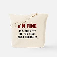 Im fine Tote Bag