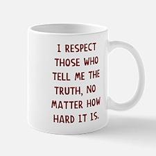 I respect those Mugs