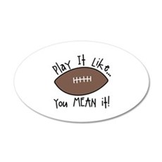 Play It Like... you MEAN it! Wall Decal