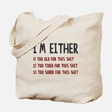 Im either Tote Bag