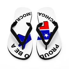 Proud Michigan Democrat Flip Flops