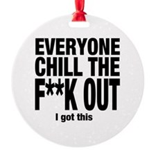 Chill Out! Ornament