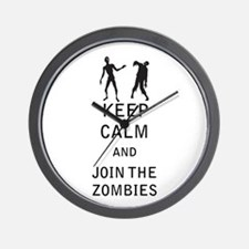 Keep Calm and Join The Zombies Wall Clock