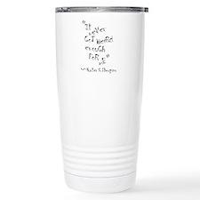 It Never Got Weird Enough For Me Travel Mug