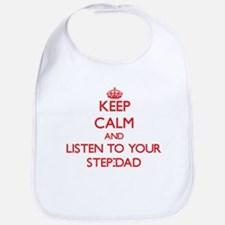 Keep Calm and Listen to your Step-Dad Bib