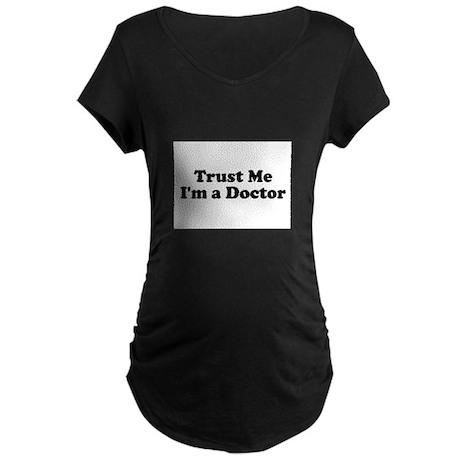 Trust Me, I'm a Doctor Maternity Dark T-Shirt