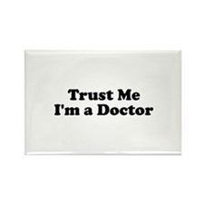 Trust Me, I'm a Doctor Rectangle Magnet