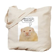 Albinos have more fun - Tote Bag