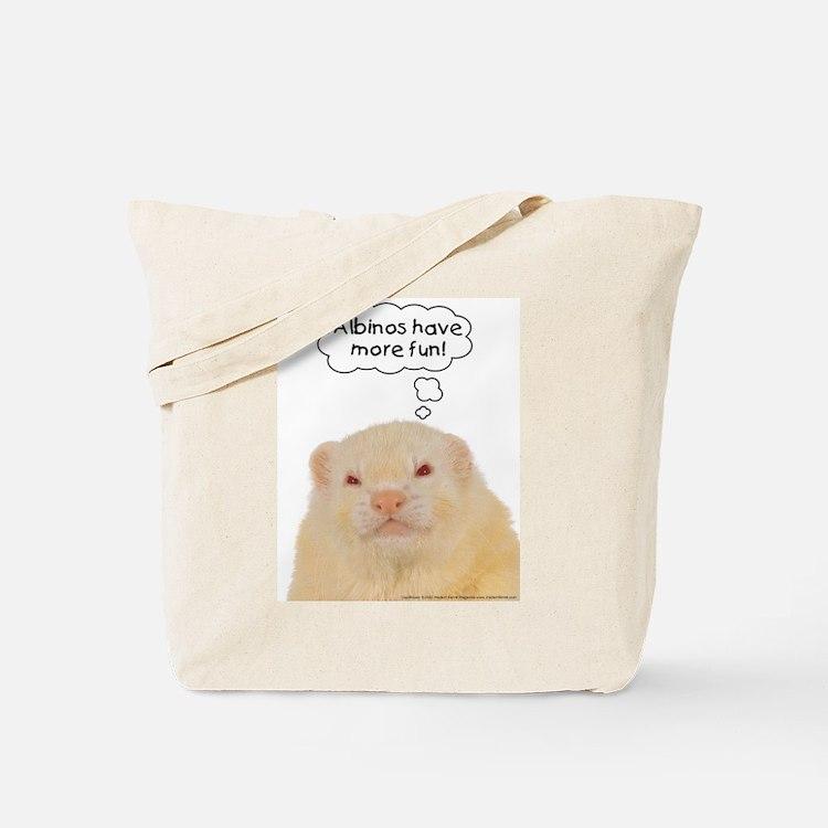 Albinos have more fun - Tote Bag