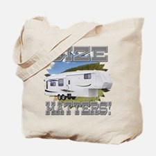 Size Matters Fifth Wheel Tote Bag