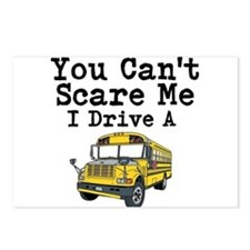 You Cant Scare me I Drive a School Bus Postcards (