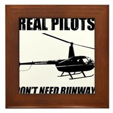 Real Pilots Dont Need Runways Framed Tile
