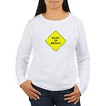 Baby In Broad Women's Long Sleeve T-Shirt
